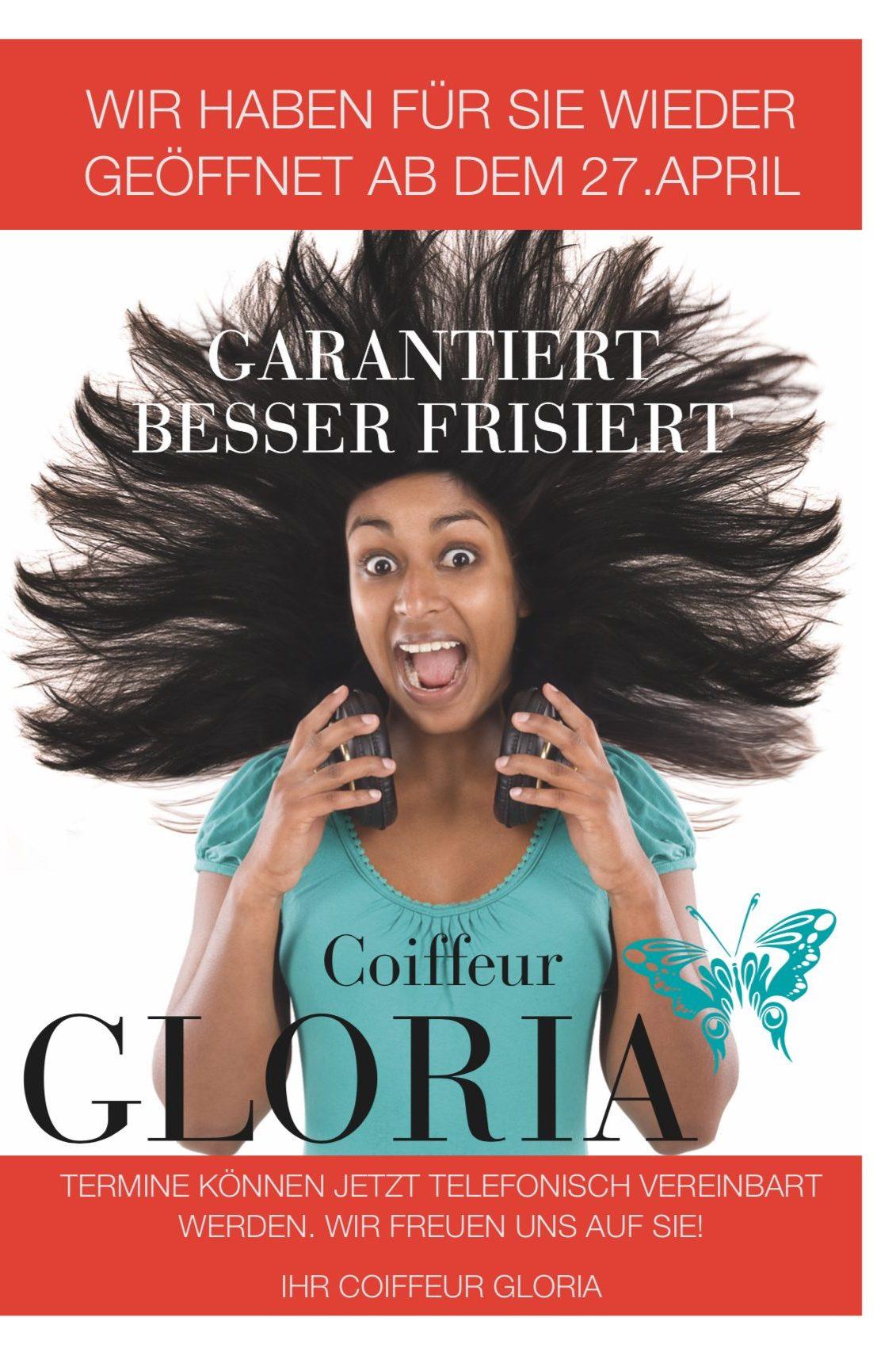 Coiffeur Gloria wieder geöffnet 27. April